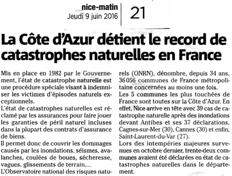 2016-06-09: La Côte d'Azur détient le record de catastrophes naturelles en France: Nice arrive en tête avec 39 cas de catastrophe naturelle après des inondations ...